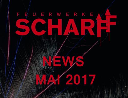 Feuerwerke Scharff – News Mai 2017
